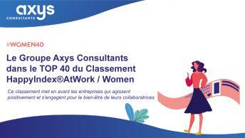 Le Groupe Axys Consultants dans le TOP 40 du Classement HappyIndex®AtWork / Women