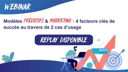 Replay webinar modeles predictifs marketing